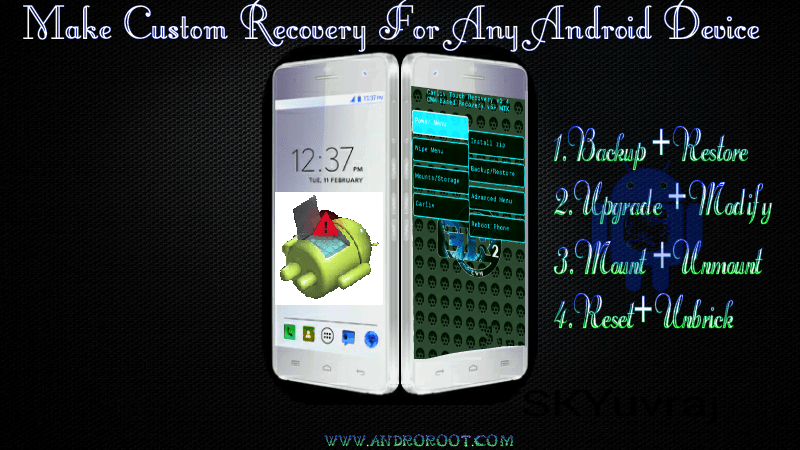 How to Make Custom Recovery For Any Android Smartphone | Posts by SK
