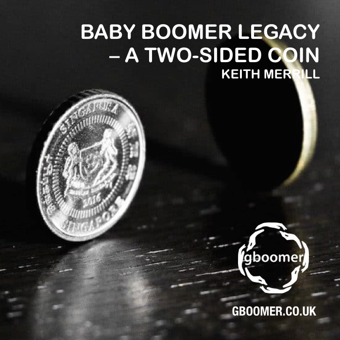 BABY BOOMER LEGACY - A TWO-SIDED COIN BY KEITH MERRILL ...