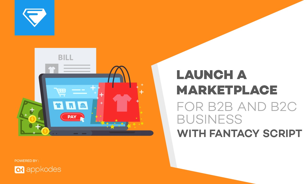 40% Offer To Launch Marketplace for B2B Business With Fantacy Script