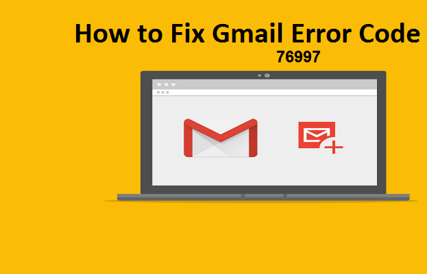 How to Troubleshoot the Error Code 76997 of Gmail Account? | Posts by davidjohnson | Bloglovin'